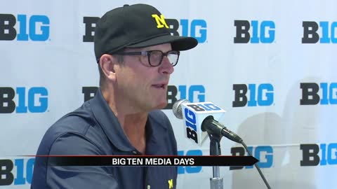 5 pm big ten media day coach jim harbaugh excited for notre dame rivalry game